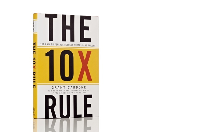 Book Notes - The 10X Rule: The Only Difference Between Success and ...